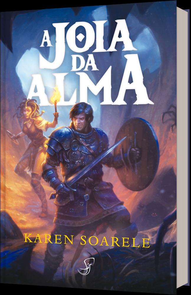 Capa do livro A Joia da Alma, mostra um guerreiro de espada e escudo, acompanhado por uma medusa aventureira.