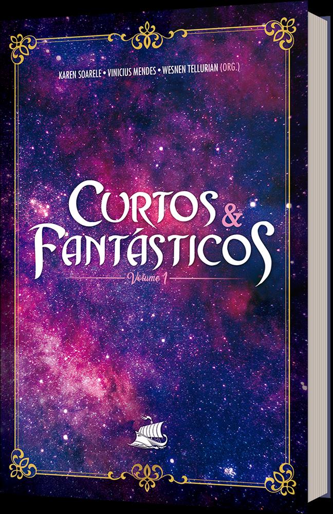 Capa da antologia Curtos e Fantásticos, mostra um céu estrelado.