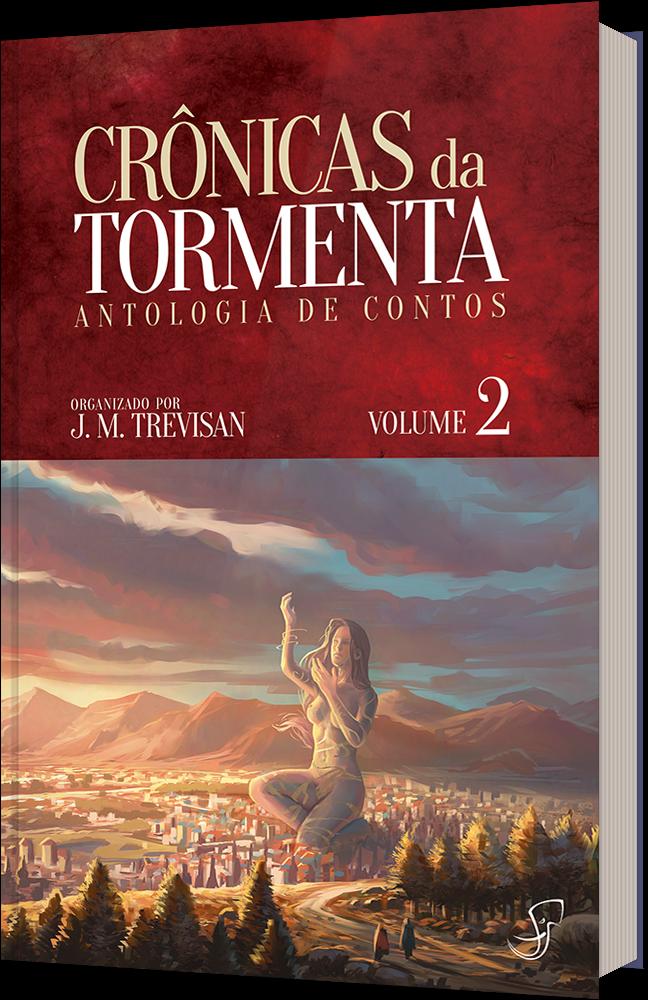 Capa da antologia Crônicas da Tormenta volume 2, mostra uma cidade erigida aos pés de uma estátua colossal.