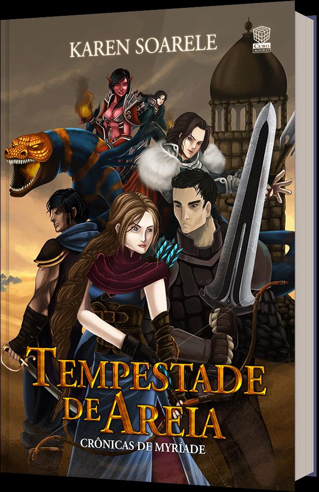 Capa do livro Tempestade de Areia, mostra um grupo de aventureiros, com uma garota de cabelos dourados na frente.